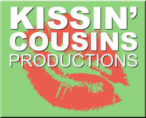 Kissin' Cousins Productions